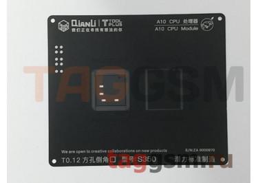 Трафарет BGA 3D iBlack Stencil CPU A10 QUANLI